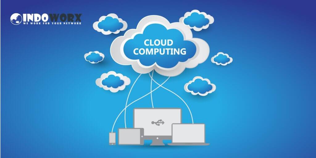 Pengertian dan Manfaat Cloud Computing Yang Wajib Anda Ketahui